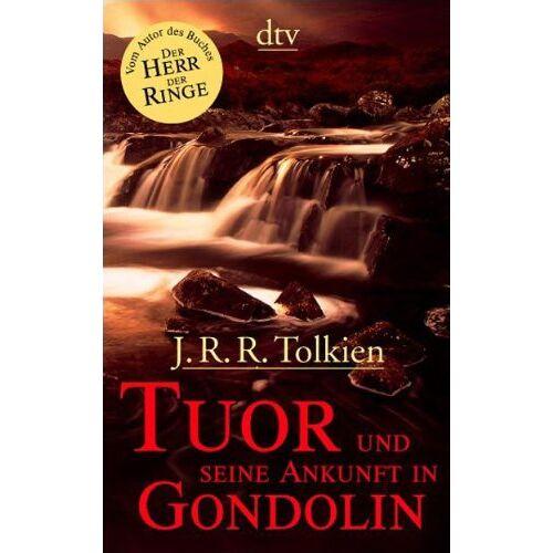 Tolkien, J. R. R. - Tuor und seine Ankunft in Gondolin - Preis vom 14.06.2021 04:47:09 h