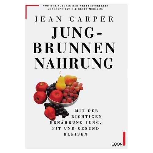 Jean Carper - Jungbrunnen Nahrung - Preis vom 11.10.2021 04:51:43 h
