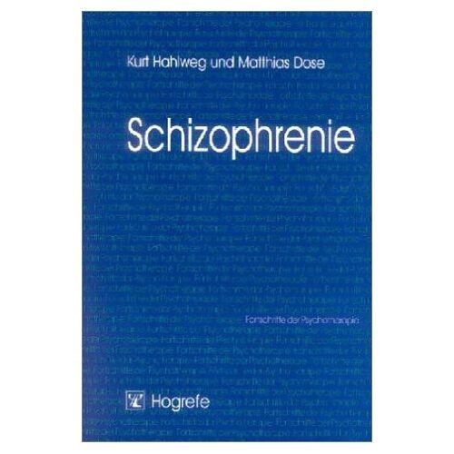 Kurt Hahlweg - Schizophrenie - Preis vom 17.05.2021 04:44:08 h