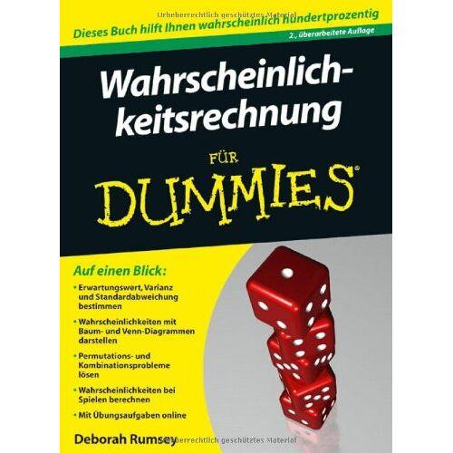 Deborah Rumsey - Wahrscheinlichkeitsrechnung für Dummies (Fur Dummies) - Preis vom 11.06.2021 04:46:58 h