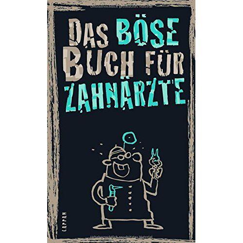 Linus Höke - Das böse Buch für Zahnärzte - Preis vom 30.07.2021 04:46:10 h