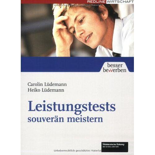 Carolin Lüdemann - Leistungstests souverän meistern (Besser bewerben) - Preis vom 20.06.2021 04:47:58 h