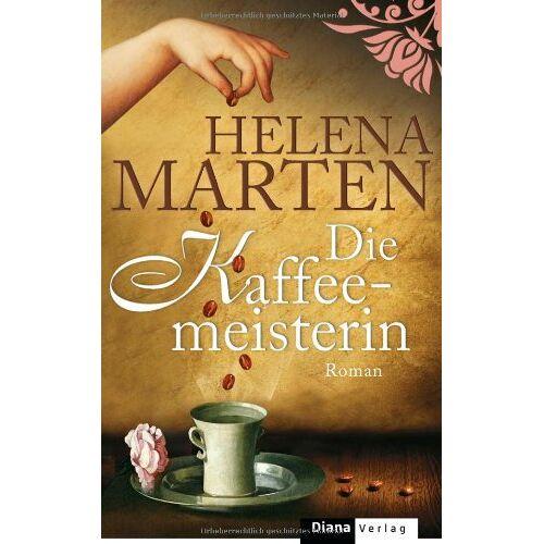 Helena Marten - Die Kaffeemeisterin: Roman - Preis vom 09.06.2021 04:47:15 h