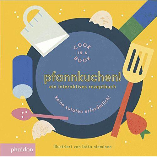 Lotta Nieminen - Pfannkuchen!: Cook in a Book - Preis vom 03.05.2021 04:57:00 h