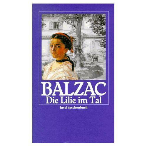 Balzac, Honoré de - Die Lilie im Tal - Preis vom 20.06.2021 04:47:58 h