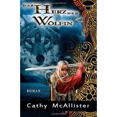 Cathy McAllister - Das Herz der Wölfin - Preis vom 21.06.2021 04:48:19 h