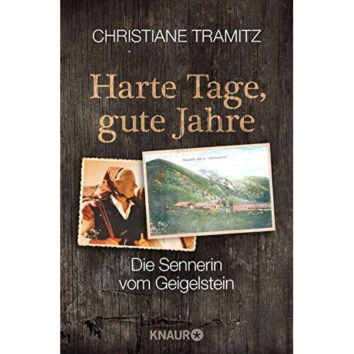 Christiane Tramitz - Harte Tage, gute Jahre: Die Sennerin vom Geigelstein - Preis vom 22.06.2021 04:48:15 h