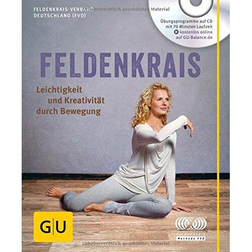 (FVD) Feldenkrais Verband Deutschland - Feldenkrais (mit CD): Leichtigkeit und Kreativität durch Bewegung (GU Multimedia) - Preis vom 30.07.2021 04:46:10 h