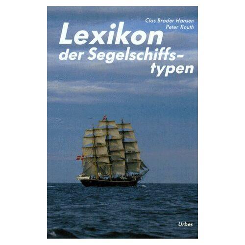 Hansen Lexikon der Segelschiffstypen - Preis vom 18.06.2021 04:47:54 h