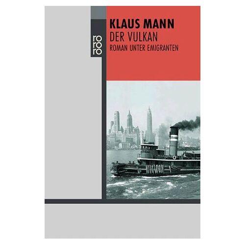 Klaus Mann - Der Vulkan: Roman unter Emigranten - Preis vom 21.06.2021 04:48:19 h