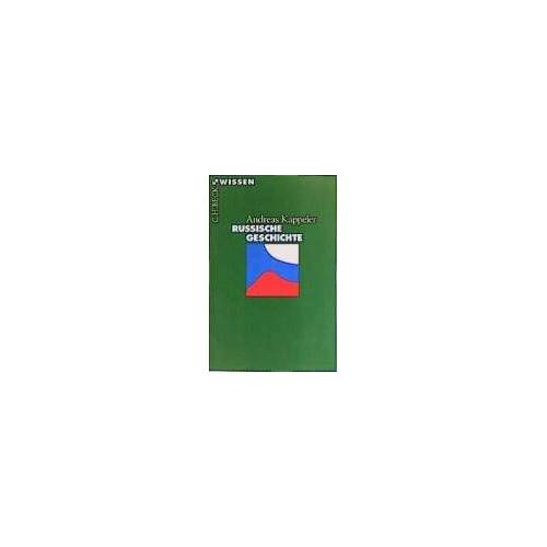 Andreas Kappeler - Russische Geschichte - Preis vom 23.07.2021 04:48:01 h