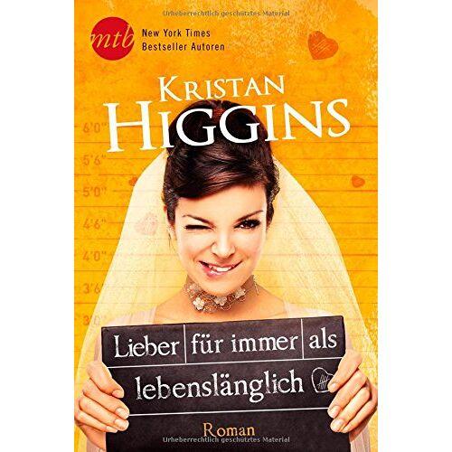 Kristan Higgins - Lieber für immer als lebenslänglich - Preis vom 29.07.2021 04:48:49 h