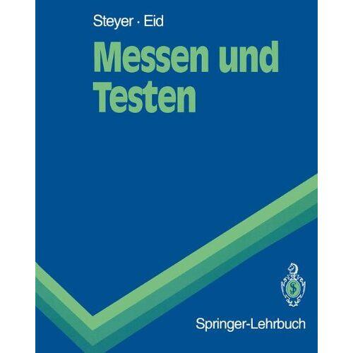 Rolf Steyer - Messen und Testen (Springer-Lehrbuch) - Preis vom 22.06.2021 04:48:15 h