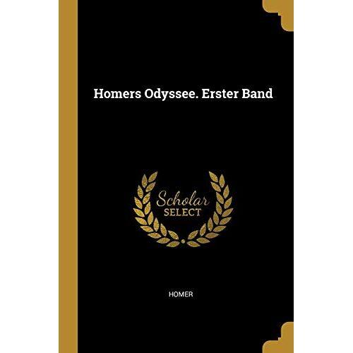 Homer - GER-HOMERS ODYSSEE ERSTER BAND - Preis vom 22.06.2021 04:48:15 h