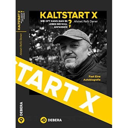 DEBERA Verlag - KALTSTART X: Wie oft kann man im Leben bei null anfangen? - Preis vom 16.06.2021 04:47:02 h