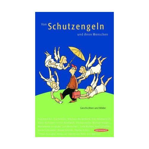 - Von Schutzengeln und ihren Menschen: Geschichten und Bilder - Preis vom 11.06.2021 04:46:58 h