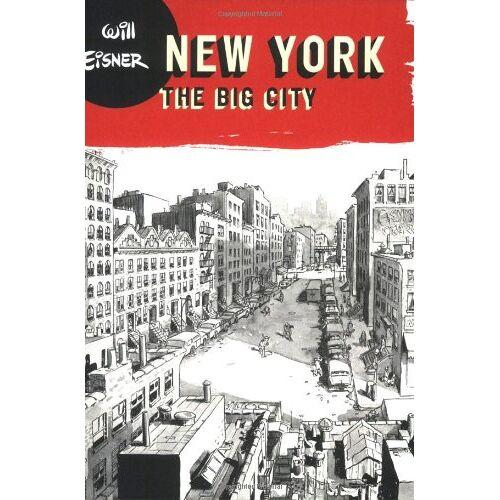 Will Eisner - New York: The Big City (Will Eisner Library) - Preis vom 29.07.2021 04:48:49 h