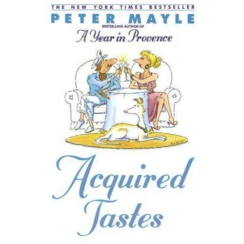 Peter Mayle - Acquired Tastes - Preis vom 29.07.2021 04:48:49 h