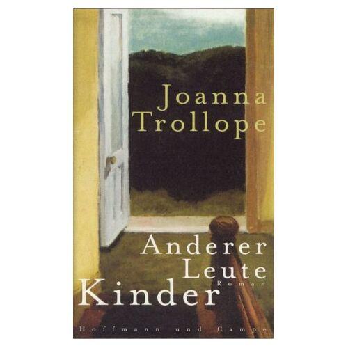 Joanna Trollope - Anderer Leute Kinder - Preis vom 11.06.2021 04:46:58 h