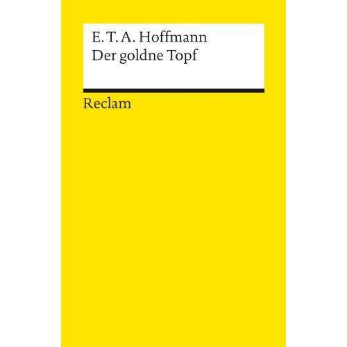 Hoffmann, E. T. A. - Der goldne Topf - Preis vom 29.07.2021 04:48:49 h