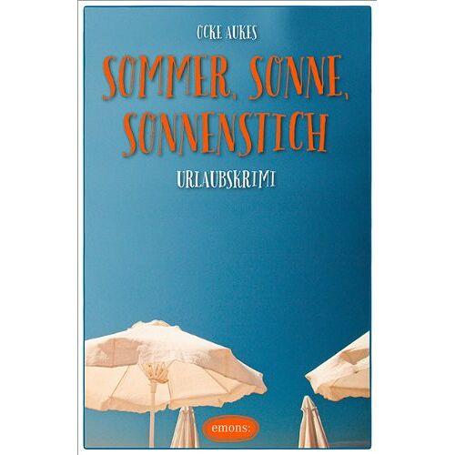 Ocke Aukes - Sommer, Sonne, Sonnenstich - Preis vom 17.06.2021 04:48:08 h