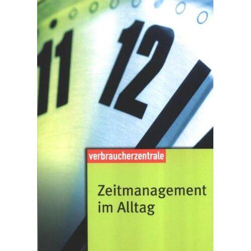 Elke Leger - Zeitmanagement im Alltag - Preis vom 18.10.2021 04:54:15 h