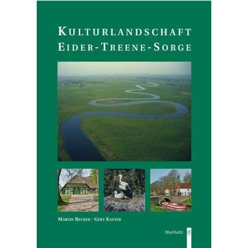 Becker Kulturlandschaft Eider-Treene-Sorge - Preis vom 16.06.2021 04:47:02 h
