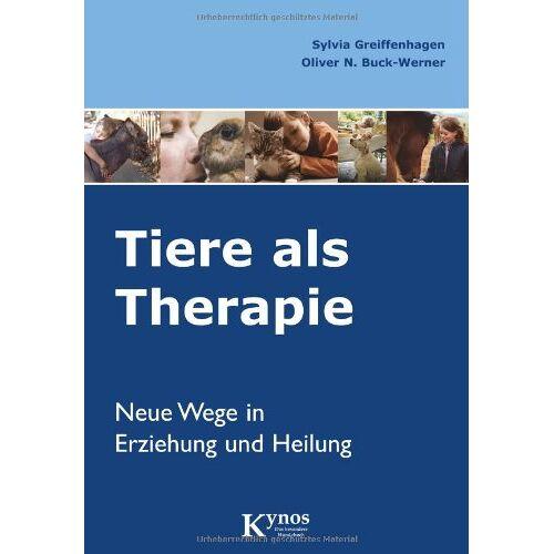 Sylvia Greiffenhagen - Tiere als Therapie. Neue Wege in Erziehung und Heilung. - Preis vom 13.09.2021 05:00:26 h