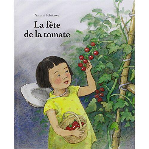 Satomi Ichikawa - La fête de la tomate - Preis vom 18.06.2021 04:47:54 h