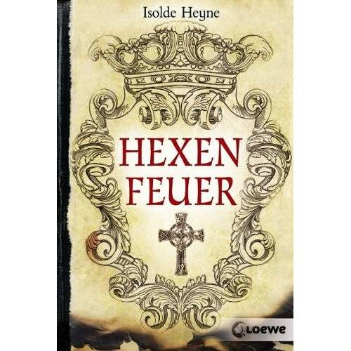 Isolde Heyne - Hexenfeuer - Preis vom 20.06.2021 04:47:58 h