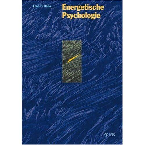 Gallo, Fred P. - Energetische Psychologie - Preis vom 01.08.2021 04:46:09 h