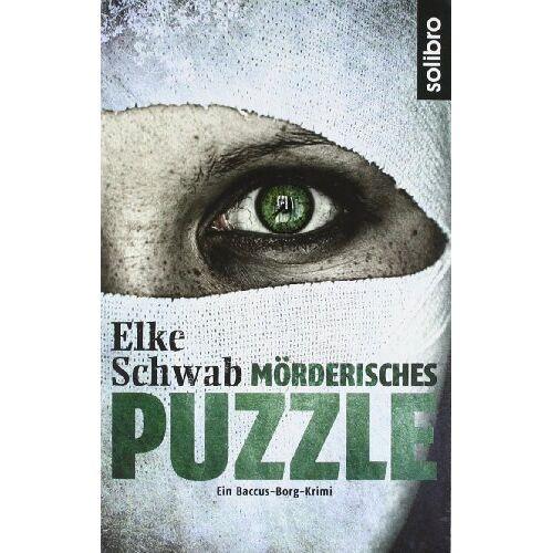 Elke Schwab - Mörderisches Puzzle: Ein Baccus-Borg-Krimi - Preis vom 19.06.2021 04:48:54 h