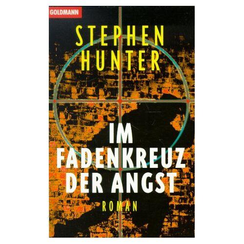 Hunter Im Fadenkreuz der Angst. - Preis vom 20.06.2021 04:47:58 h