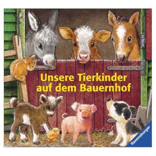 Andrea Erne - Unsere Tierkinder auf dem Bauernhof - Preis vom 23.09.2021 04:56:55 h
