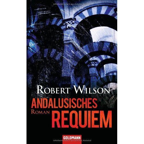 Robert Wilson - Andalusisches Requiem: Roman - Preis vom 13.06.2021 04:45:58 h