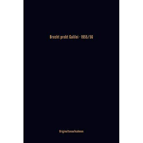 Bertolt Brecht - Brecht probt Galilei: 1955/56 - Preis vom 27.07.2021 04:46:51 h