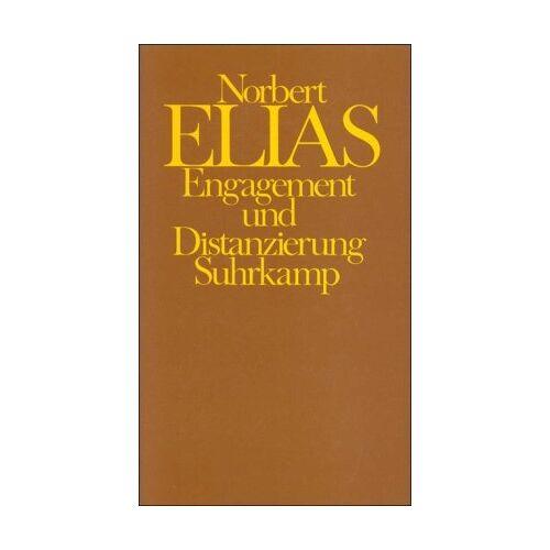 Norbert Elias - Engagement und Distanzierung: Arbeiten zur Wissenssoziologie I - Preis vom 30.07.2021 04:46:10 h