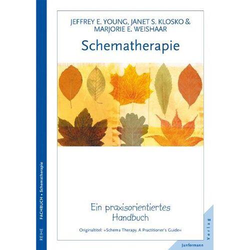 Young, Jeffrey E. - Schematherapie. Ein praxisorientiertes Handbuch - Preis vom 19.06.2021 04:48:54 h