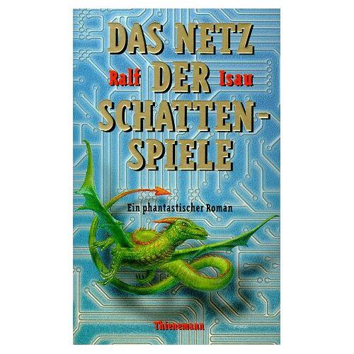 Ralf Isau - Das Netz der Schattenspiele - Preis vom 14.06.2021 04:47:09 h