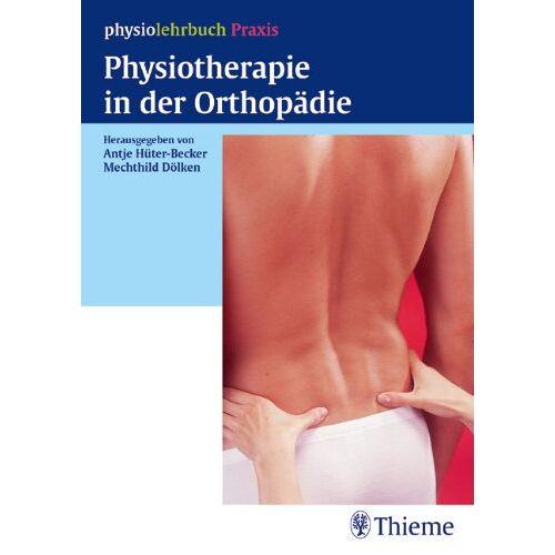 Becker Physiotherapie in der Orthopädie - Preis vom 23.07.2021 04:48:01 h