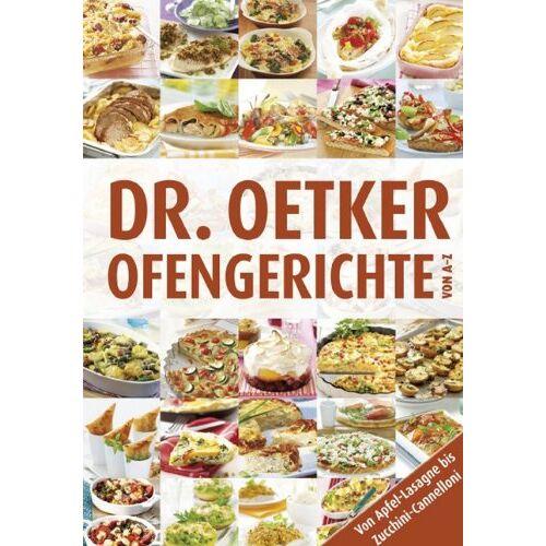 Oetker - Ofengerichte von A-Z: Von Apfel-Lasagne bis Zucchini-Cannelloni - Preis vom 13.06.2021 04:45:58 h
