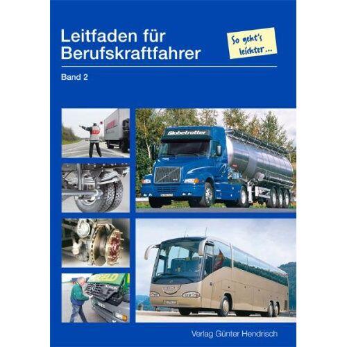 - Leitfaden für Berufskraftfahrer Bd. 2 - Preis vom 27.07.2021 04:46:51 h