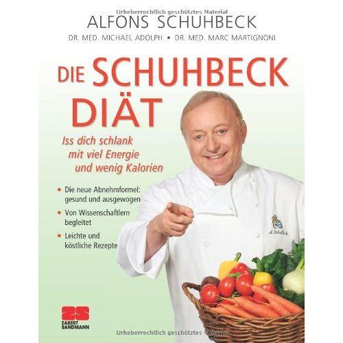 Alfons Schuhbeck - Die Schuhbeck-Diät: Viel Energie mit wenig Kalorien: Iss dich schlank mit viel Energie und wenig Kalorien - Preis vom 23.07.2021 04:48:01 h