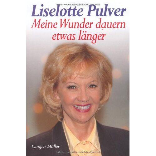 Liselotte Pulver - Meine Wunder dauern etwas länger - Preis vom 22.06.2021 04:48:15 h