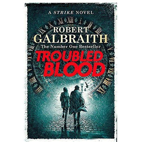 Robert Galbraith - Troubled Blood: Cormoran Strike Book 5 (Cormoran Strike 5) - Preis vom 21.06.2021 04:48:19 h