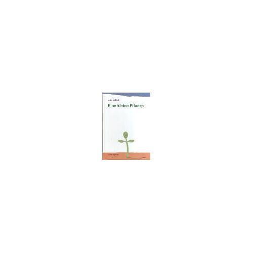 Eric Battut - Eine kleine Pflanze - Preis vom 17.05.2021 04:44:08 h