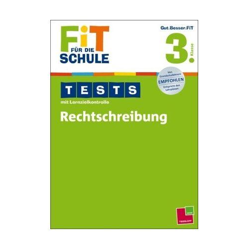 Marianne Bellenhaus - Fit für die Schule: Tests mit Lernzielkontrolle. Rechtschreibung 3. Klasse - Preis vom 13.06.2021 04:45:58 h
