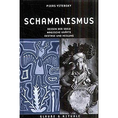Piers Vitebsky - Schamanismus - Preis vom 20.10.2021 04:52:31 h