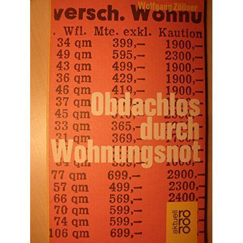 Wolfgang Zöllner - Obdachlos durch Wohnungsnot. Ein Beitrag zur Differenzierung der Obdachlosigkeit. - Preis vom 12.06.2021 04:48:00 h