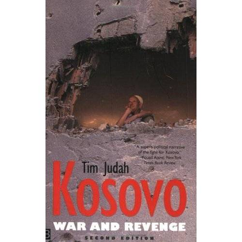 Tim Judah - Kosovo: War and Revenge (Yale Nota Bene S) - Preis vom 11.06.2021 04:46:58 h